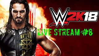 Live Stream WWWE2K18  #8 {Ger/Deu}