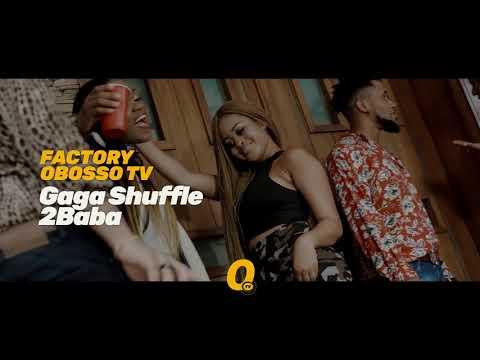 Promo 02 - 2Baba - Gaga Shuffle