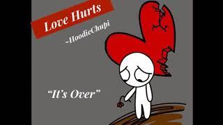 HoodieChupi - Love Hurts