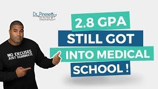 2.8 GPA Still Got Into Medical School