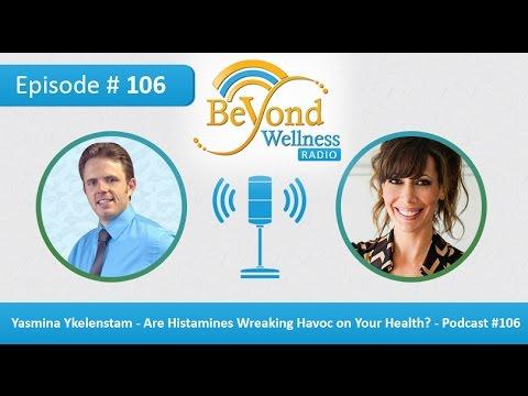 Yasmina Ykelenstam - Are Histamines Wreaking Havoc On Your Health - Podcast #106