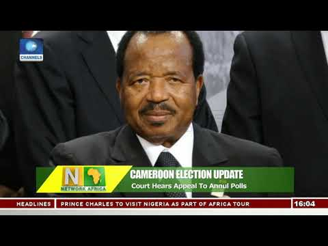 Court Hears Appeal To Annul Cameroon Election | Network Africa |