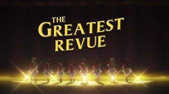 The Greatest Revue (Revue Starlight)