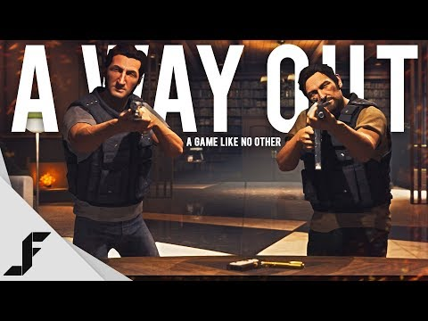 A WAY OUT - A Game like no other