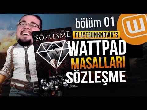 WATTPAD ve PUBG // SÖZLEŞME #01 // Playerunknown's Battlegrounds