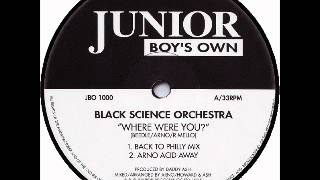 Black Science Orchestra - Where Were You