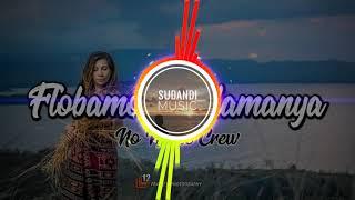 FLOBAMORA SELAMANYA ( LAGU MAUMERE TERBARU 2019 )