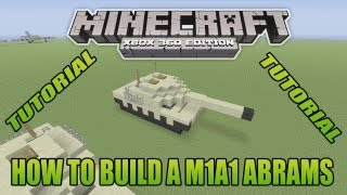 Minecraft Xbox Edition Tutorial How To Build A M1A1 Abrams
