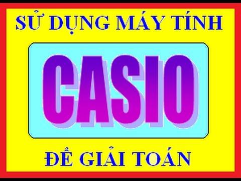Casio Nguyen Ham Tich Phan | Giải nhanh bài toán trắc nghiệm Nguyên Hàm Tích phân | Tuyệt chiêu 10s