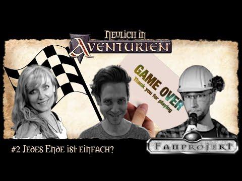 Neulich in Aventurien #2 - Jedes Ende ist einfach?