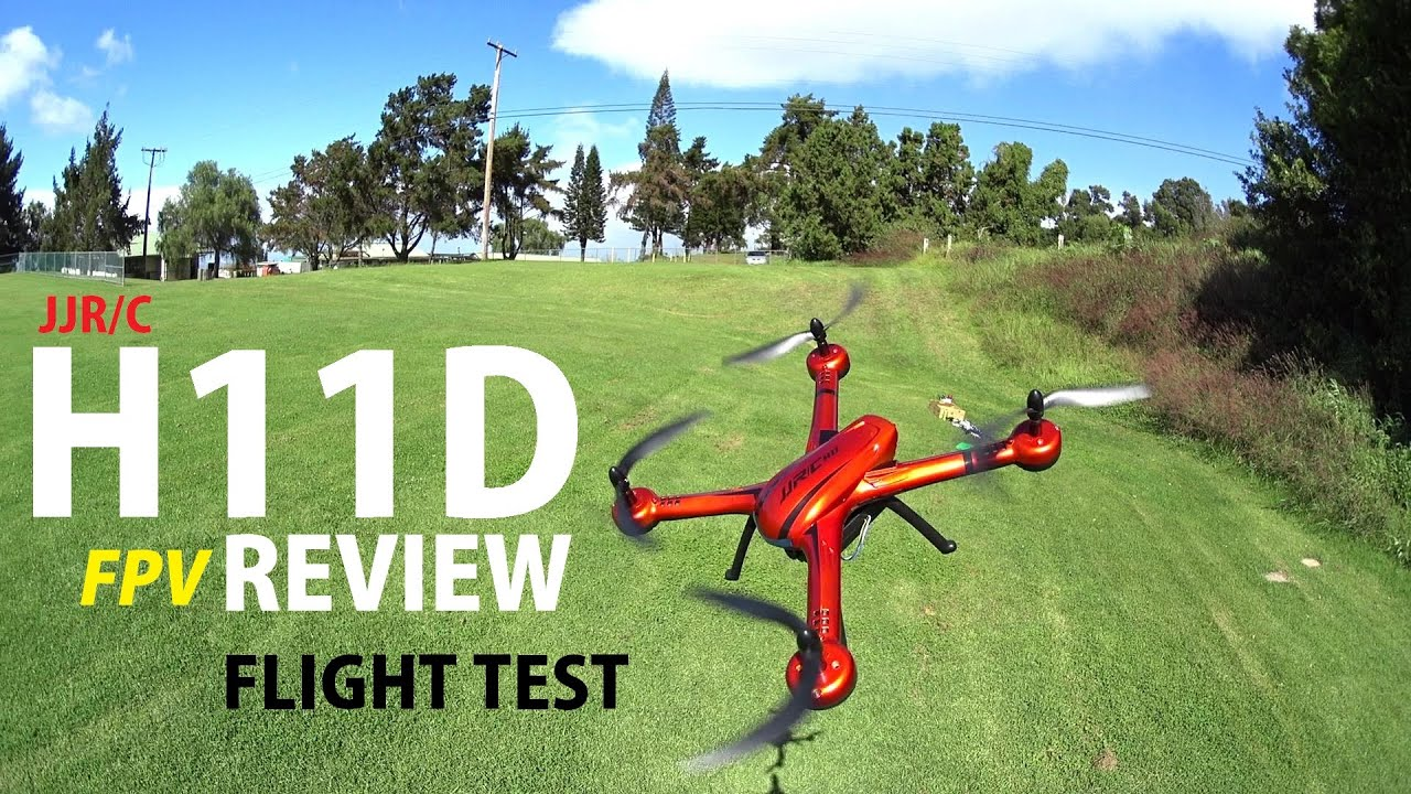 JJRC H11D FPV Camera Quadcopter Drone Review – Part 2