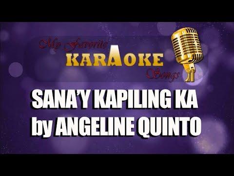 SANA Y KAPILING KA  By ANGELINE QUINTO