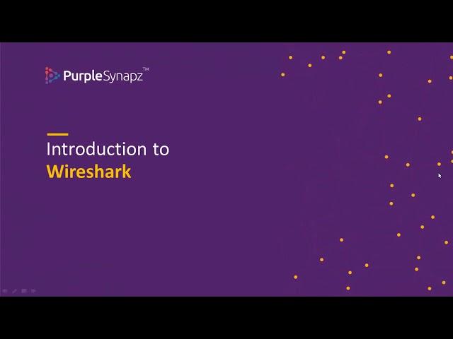 Webinar on Deep Packet Inspection using Wireshark