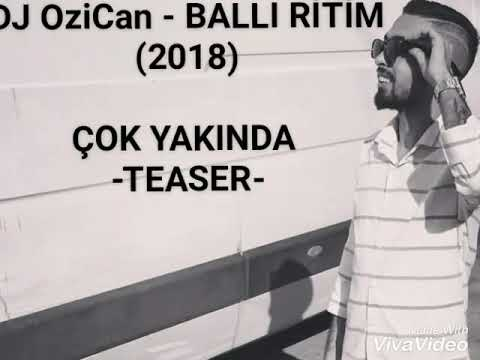 DJ OZİCAN - BALLİ RİTİM- SHOW 2018 ( TEASER)