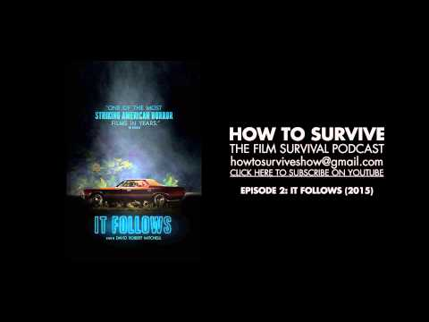 How to Survive: It Follows (2014)