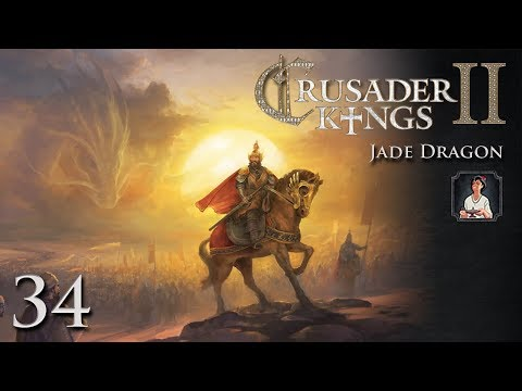 Crusader Kings 2: Jade Dragon Part 34 - Like Great-Great-Gra