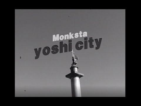 Monksta - Yoshi City (Proda) [36° Exclusive]