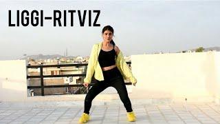 Liggi | Ritviz | Dance Cover