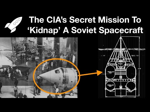 The Story Of How The CIA Stole & Returned A Soviet Spacecraft Before Being Noticed
