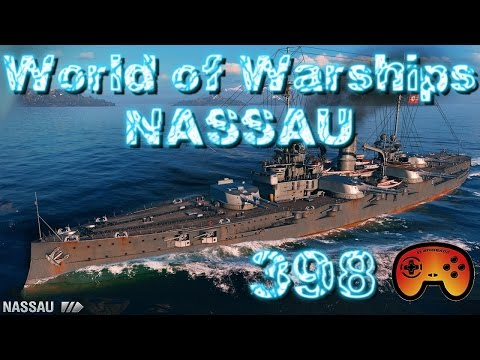 Die Nassau Tier 3 - World of Warships #398 - World of Warships - Gameplay German
