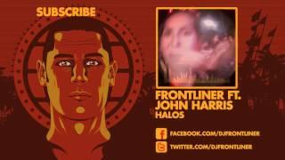 http://www.facebook.com/djfrontliner   Frontliner ft. John Harris -...