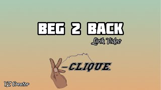 Download K-CLIQUE - BEG 2 BACK (LIRIK) Mp3