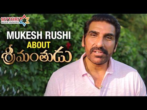Srimanthudu is a Feast to Mahesh Babu Fans - Mukesh Rushi | Shruti Haasan | Mythri Movie Makers