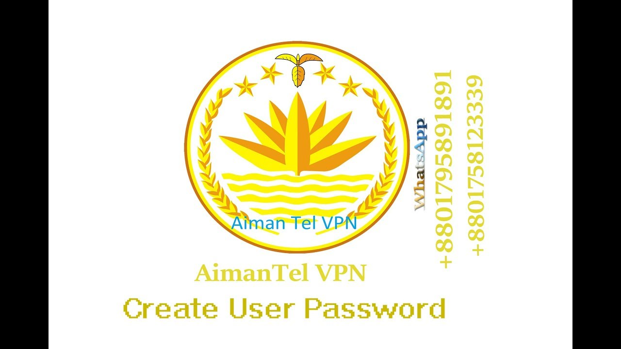 How To Create Aiman Tel VPN Pin User Password - - vimore org