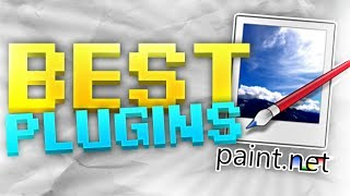 Best Plugins For Paint NET | Beginner's Guide to Paint NET - Part 3