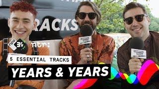Years & Years about scummy music, the power of a Rodney Jerkins song and Björk | 5 Essential Tracks