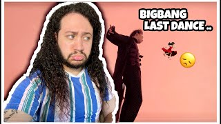 REACTING TO- BIGBANG - LAST DANCE