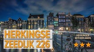 Herkingse Zeedijk 226 hotel review | Hotels in Herkingen | Netherlands Hotels