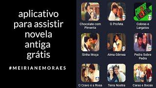 Melhor Aplicativo Para Assistir  Novelas Antigas  2019 #gratis #novelaantiga #emalta #aplicativo