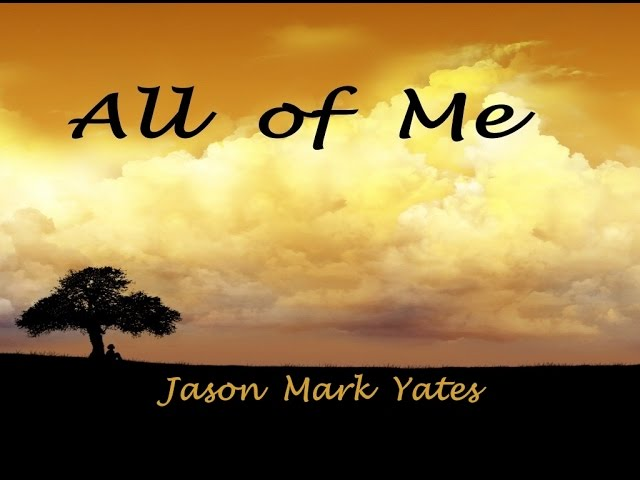 All Of Me   ©