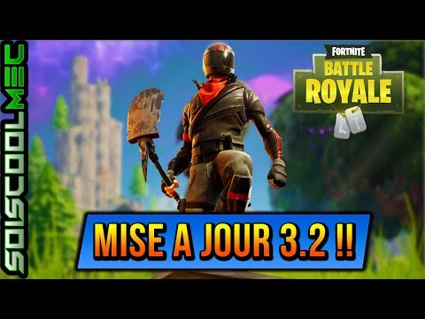 nouvel-mise-a-jour-3.2!-fortnite-battle-royal!-info-news!-mode-de-jeux-skins-bug-etc...