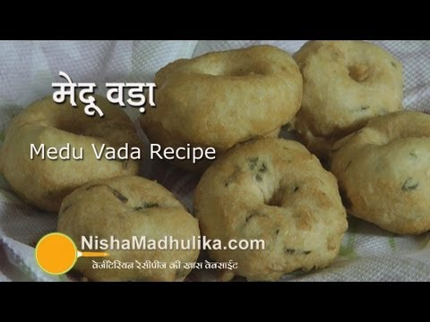 Medu Vada, Medu Wada Sambhar Recipe, Medu Vada Video