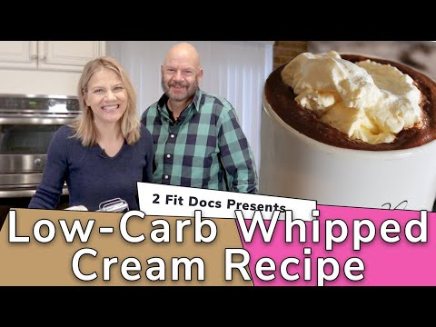 Keto Whipped Cream Recipe 2 Fit Docs