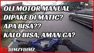 Oli Motor Manual di Motor Matic, bisa gak? (2020)