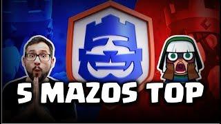 mis-5-mazos-top-para-el-desafo-de-20-victorias-malcaide-clash-royale