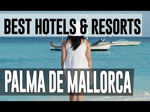 Best Hotels And Resorts In Palma De Mallorca, Spain