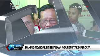 Download Video Mahfud MD: Hoaks Disebarkan agar KPU Tak Dipercaya MP3 3GP MP4