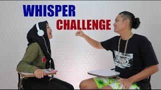 WHISPER CHALLENGE WITH LAURENTIUS RANDO & FELOZELI MP3