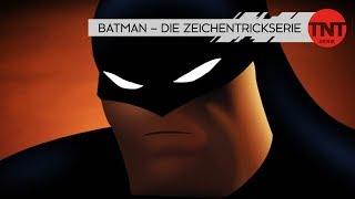 Batman – Die Zeichentrickserie   Ab 5. Juni   TNT Serie