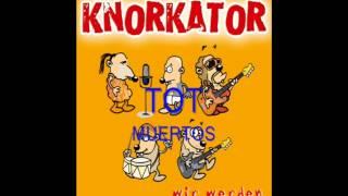 Knorkator - Wir werden alle sterben (Letras Alemán - Español)