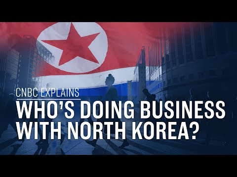 Who's doing business with North Korea? | CNBC Explains