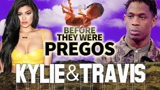 KYLIE JENNER & TRAVIS SCOTT - Before They Were Pregnant - BABY NEWS