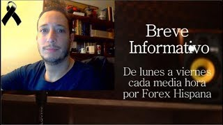 Breve Informativo - Noticias Forex del 9 de Octubre 2018