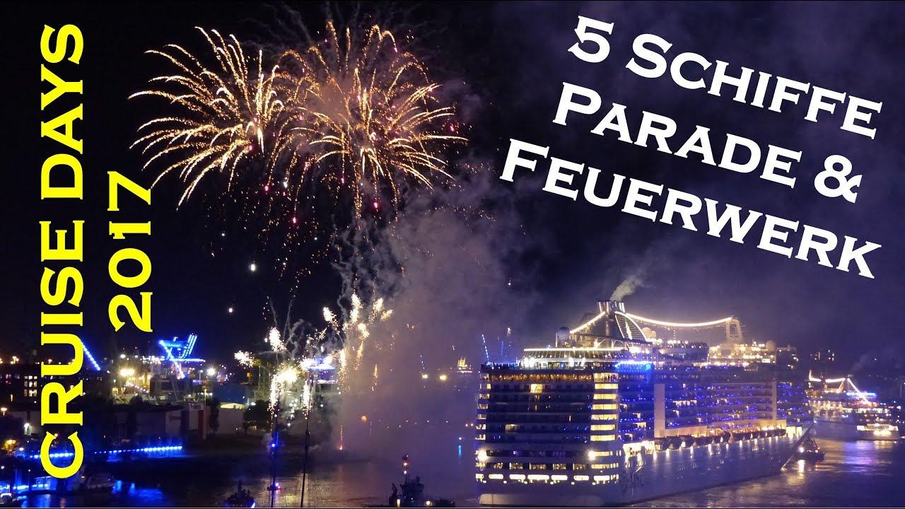 Cruise Days 2017 Mega Schiffsparade Feuerwerk Blue Port Hamburg