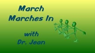 March Marches In with Dr  Jean
