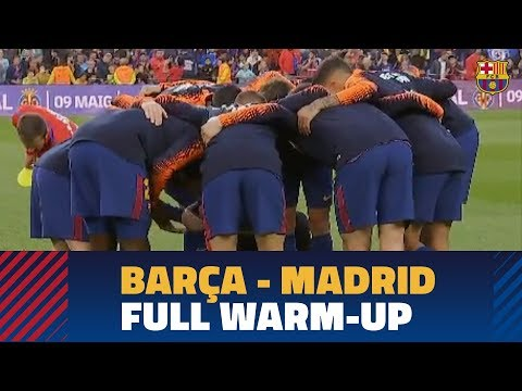 FC BARCELONA - REAL MADRID | #ElClásico Pre Game: More than a warm up